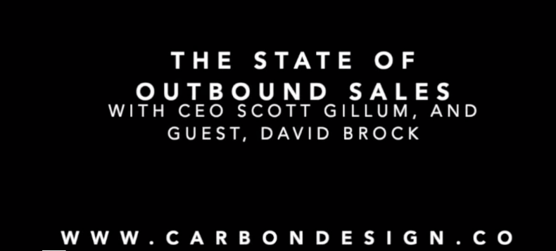 The State of Outbound Sales with CEO, Scott Gillum and Special Guest, David Brock