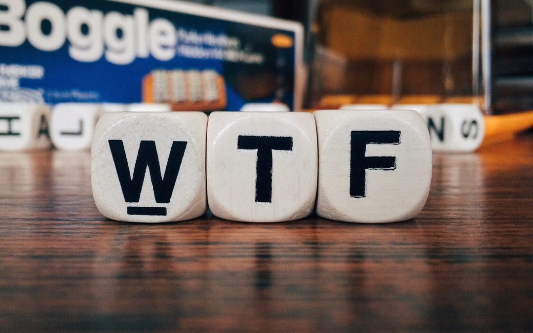 WTF Do We Do Next – And Why