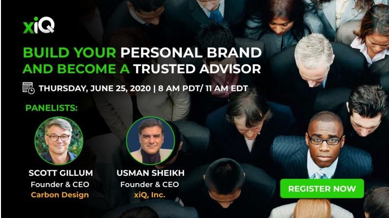 Build Your Personal Brand & Become a Trusted Advisor.  *Webcast Now Available On-Demand*